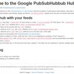 GoogleのPubSubHubbubハブサイト(pubsubhubbub.appspot.com)の使い方